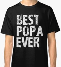 Best Popa Ever Grandfather Mens T-shirt Cute Funny Gift For Grandpa Classic T-Shirt