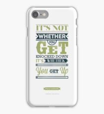 Knocked Down? Get Up. iPhone Case/Skin