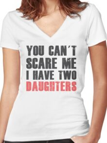 I Have Two Daughters - Father's Day - Daddys Shirt Women's Fitted V-Neck T-Shirt