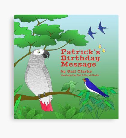 Patrick's Birthday Message Canvas Print