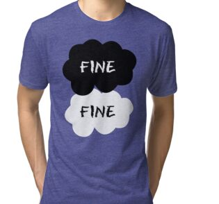 Quot Fine Fine Quot T Shirts Amp Hoodies By Dittoobvs Redbubble