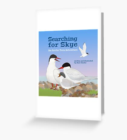Searching for Skye: An Arctic Tern Adventure Greeting Card