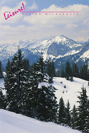 LEISURE! Alpine Wilderness by TOP Posters & Prints