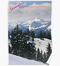 LEISURE! Alpine Wilderness Poster