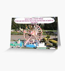 Love is like a Ferris Wheel Greeting Card