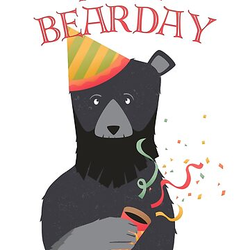 Happy Bearday by dsgndm