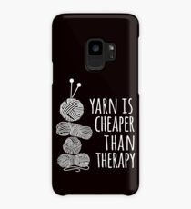 yarn is cheaper than therapy shirt Case/Skin for Samsung Galaxy
