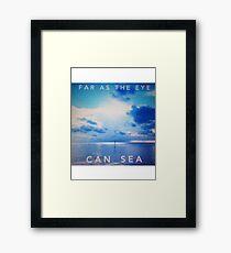 Far as the eye can sea Framed Print