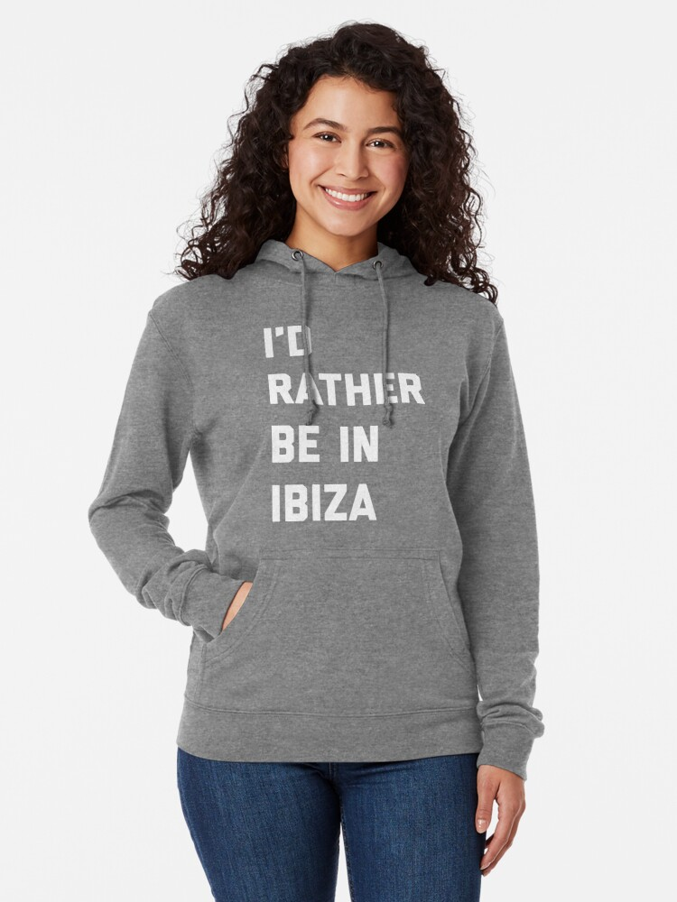 Alternate view of Be In Ibiza Music Quote Lightweight Hoodie