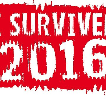I survived 2016 by Nxolab