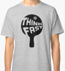 Ping Pong Think Fast Classic T-Shirt