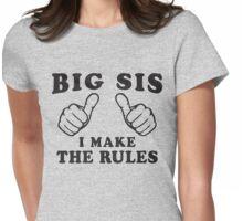 Big Sis, I Make The Rule - Sisters Shirt, Big Sister, Thumbs Womens Fitted T-Shirt