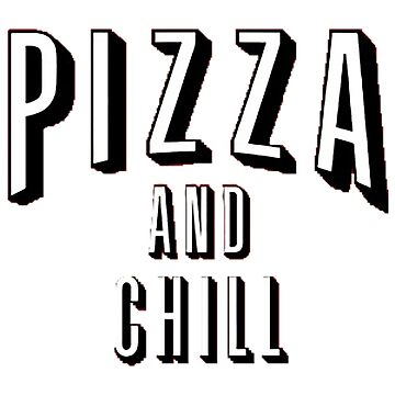 Pizza n chill by MonkeyDAla