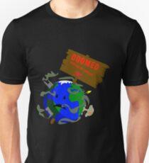 Earth is Doomed T-Shirt