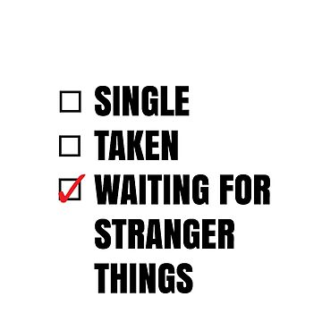 Waiting for Stranger Things by kardish