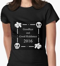 Goodbye and Good Riddance 2016 Women's Fitted T-Shirt