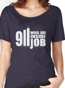 9/11 Was an Inside Job Women's Relaxed Fit T-Shirt