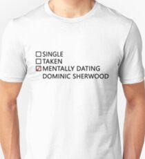 Mentally dating - Dominic Sherwood T-Shirt