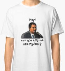 Saxophonist: Hey! Can you help me kill myself? Classic T-Shirt