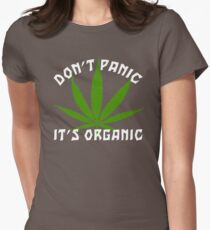 Funny Cannabis Don't Panic It's Organic Womens Fitted T-Shirt