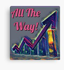 All the way Canvas Print