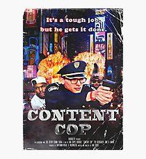 Content Cop - The Movie Photographic Print