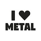 I Love Metal by Michael Cuneo