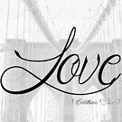 Love (1 Corinthians 13:4-7) by T-Denise