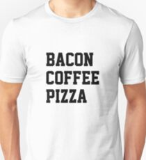 Bacon Coffee Pizza T-Shirt
