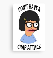Tina Crap Attack Canvas Print