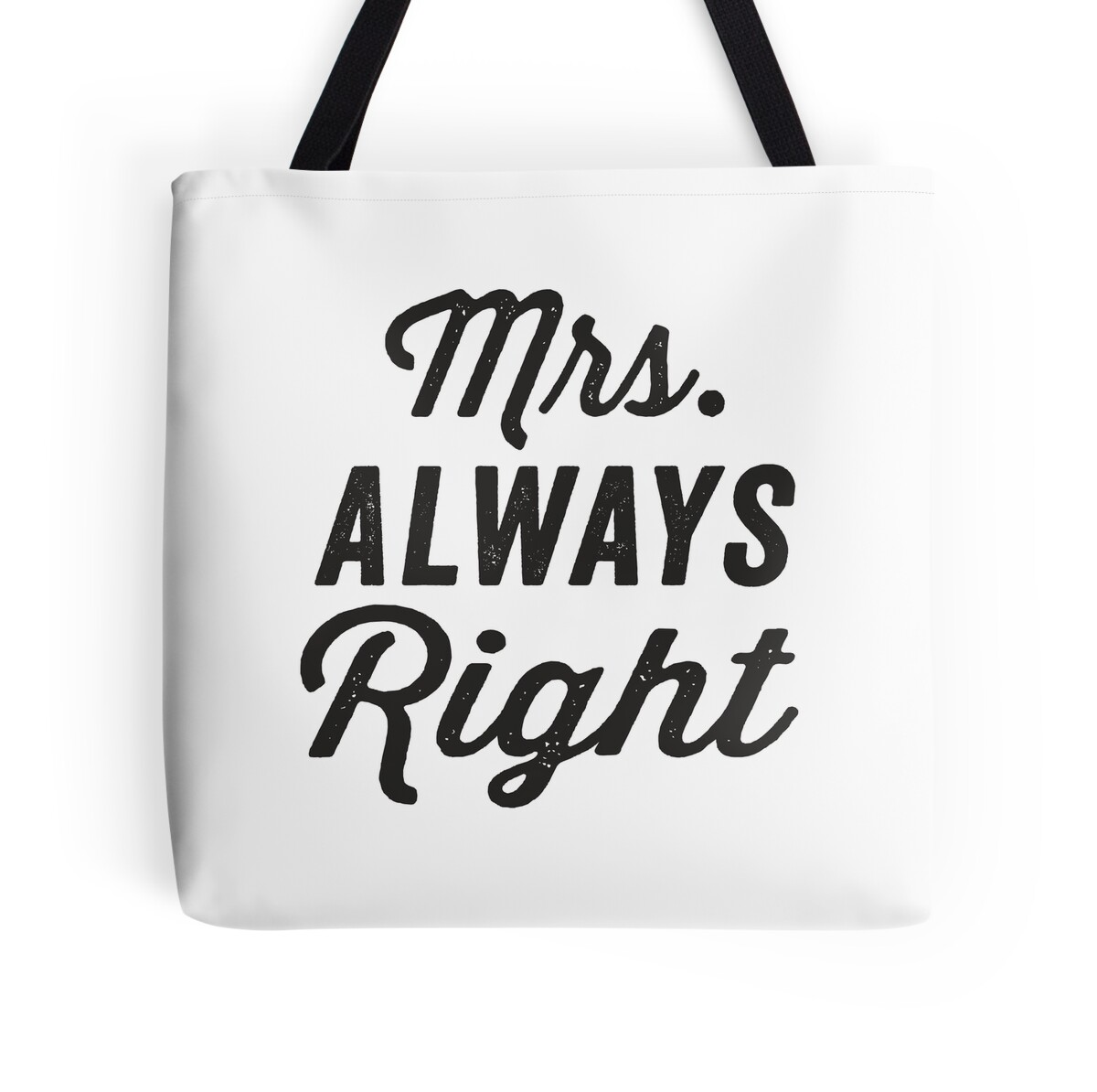 Just Married Quotes Mrsalways Right  Mrnever Right 12 Black Ink  Couples