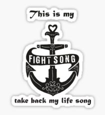 fight song Sticker