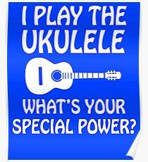 I Play Ukulele  Poster