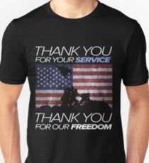 THANK YOU FOR YOUR SERVICE - THANK YOU FOR OUR FREEDOM T-Shirt