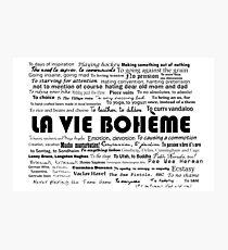 La Vie Bohème Photographic Print