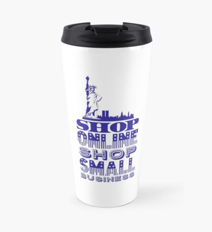 Shop online shop small business Travel Mug