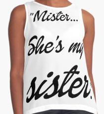 Mister, she's my sister Contrast Tank