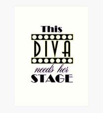 Rent - This diva needs her stage Art Print