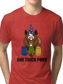 One Trick Pony Tri-blend T-Shirt