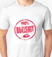 100% Bullshit Unisex T-Shirt