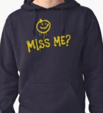 Miss Me? Pullover Hoodie