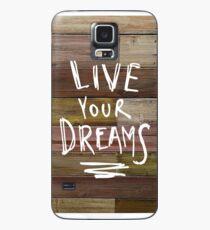 Lebe deine Träume Hülle & Skin für Samsung Galaxy