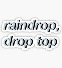 Raindrop, Drop Top Sticker