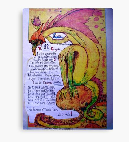 The Dragon. ;-  Chinese Horoscopes, Your Year. Canvas Print