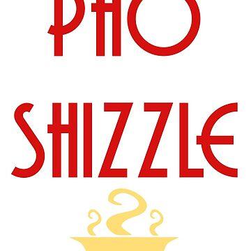 Pho Shizzle by parallaxgalaxy
