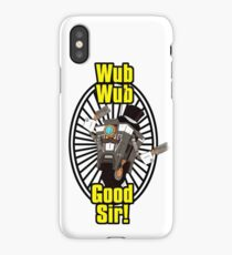 Wub, Wub, Good Sir! iPhone Case/Skin