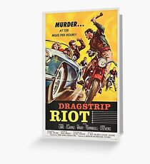 Grindhouse Lounge presents: Dragstrip Riot movie poster Greeting Card