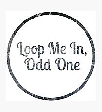 Loop Me In, Odd One Photographic Print