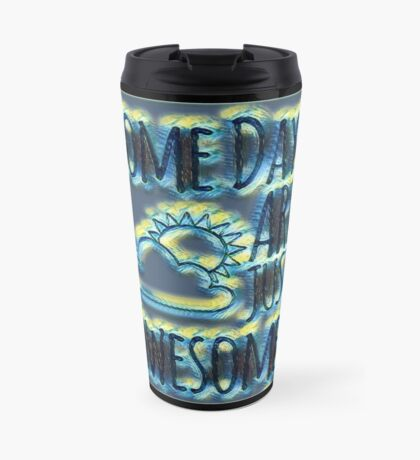 Awesomeness night into day Travel Mug