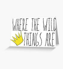 Where the Wild Things Are - Crown Title Cutout Greeting Card